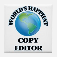 World's Happiest Copy Editor Tile Coaster