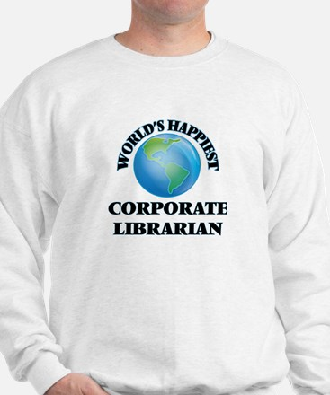 World's Happiest Corporate Librarian Sweatshirt