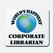 World's Happiest Corporate Librarian Mousepad