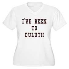 I've Been to Duluth Plus Size T-Shirt