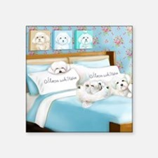 "Sleeps with Maltese ByCatia Square Sticker 3"" x 3"""