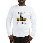 Lager Drinker Long Sleeve T-Shirt