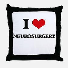 I Love Neurosurgery Throw Pillow