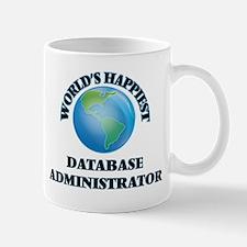 World's Happiest Database Administrator Mugs