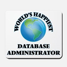 World's Happiest Database Administrator Mousepad
