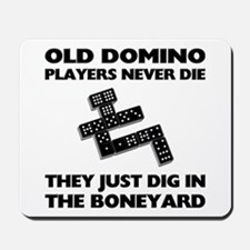 Domino Players Never Die Mousepad