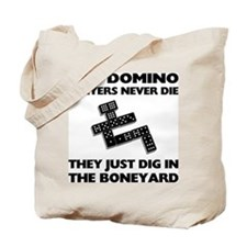 Domino Players Never Die Tote Bag