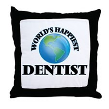 World's Happiest Dentist Throw Pillow