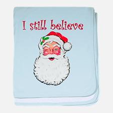 I Still Believe In Santa Claus baby blanket