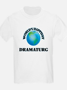 World's Happiest Dramaturg T-Shirt