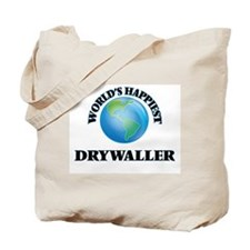 World's Happiest Drywaller Tote Bag