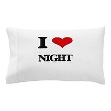 I Love Night Pillow Case