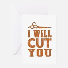 I Will Cut You Greeting Cards