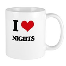 I Love Nights Mugs