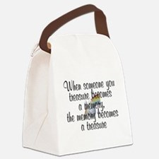 When someone you treasure - Canvas Lunch Bag