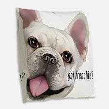 Got Frenchie? Burlap Throw Pillow