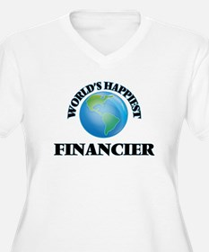 World's Happiest Financier Plus Size T-Shirt