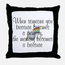 When someone you treasure - Throw Pillow
