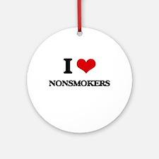 I Love Nonsmokers Ornament (Round)