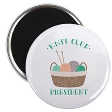 Knit Club President Magnets