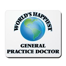 World's Happiest General Practice Doctor Mousepad