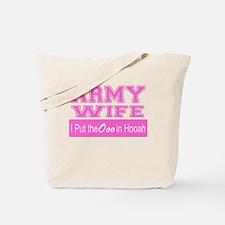 Army Wife Ooo in Hooah_Pink Tote Bag