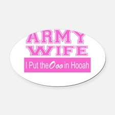 Army Wife Ooo in Hooah_Pink Oval Car Magnet