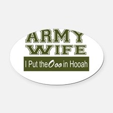 Army Wife Ooo in Hooah_Green Oval Car Magnet
