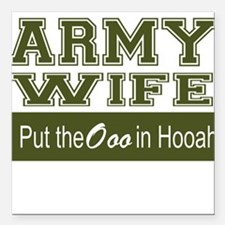 """Army Wife Ooo in Hooah_G Square Car Magnet 3"""" x 3"""""""