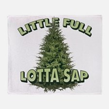 Little Full Lotta Sap Throw Blanket