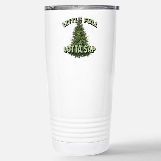 Little Full Lotta Sap Travel Mug