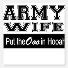 "Army Wife Ooo in Hooah_B Square Car Magnet 3"" x 3"""