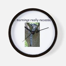 Are Mornings Really Necessary? Wall Clock