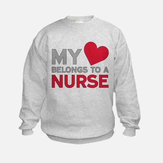 My Heart Belongs to A Nurse Sweatshirt