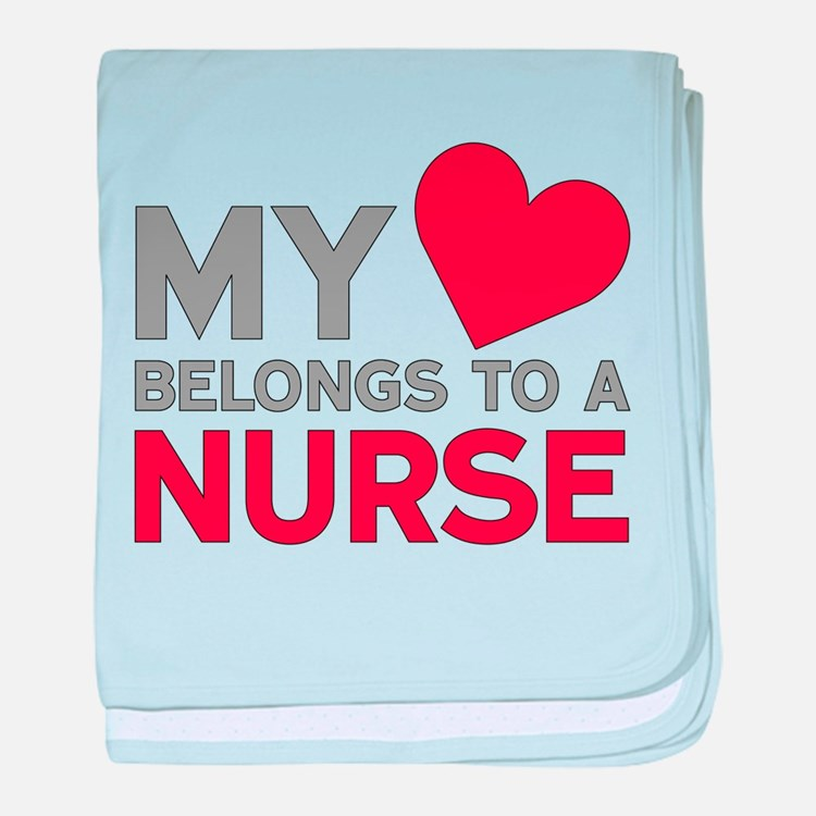 My Heart Belongs to A Nurse baby blanket