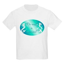 Im really a mermaid T-Shirt