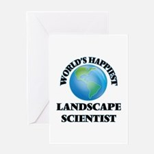 World's Happiest Landscape Scientis Greeting Cards