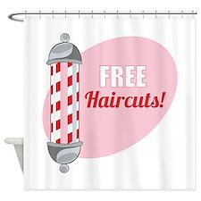 Free Haircuts Shower Curtain