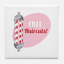 Free Haircuts Tile Coaster