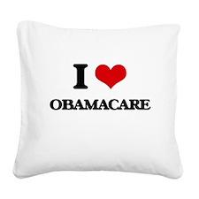I Love Obamacare Square Canvas Pillow