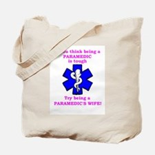 Paramedic's Wife Tote Bag