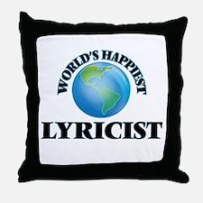 World's Happiest Lyricist Throw Pillow