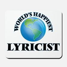 World's Happiest Lyricist Mousepad