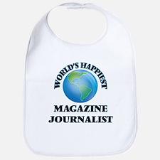 World's Happiest Magazine Journalist Bib