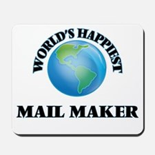 World's Happiest Mail Maker Mousepad
