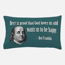 PROOF THAT GOT GOD LOVES Pillow Case