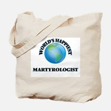 World's Happiest Martyrologist Tote Bag
