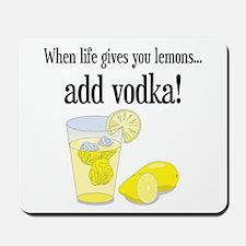 LIFE GIVES YOU LEMONS Mousepad