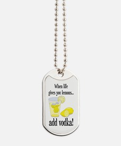 LIFE GIVES YOU LEMONS Dog Tags