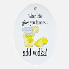 LIFE GIVES YOU LEMONS Ornament (Oval)